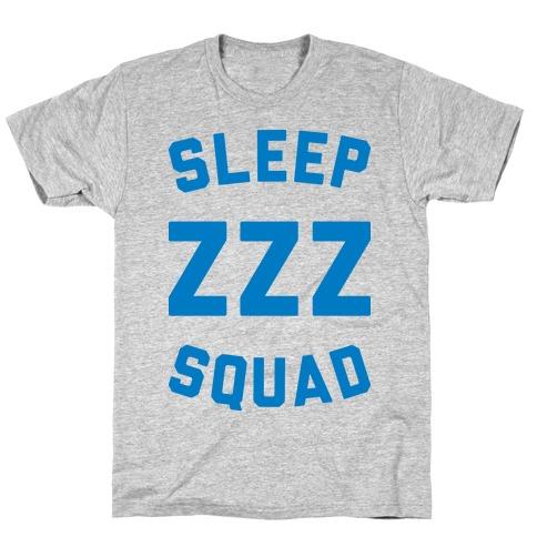 Sleep ZZZ Squad T-Shirt