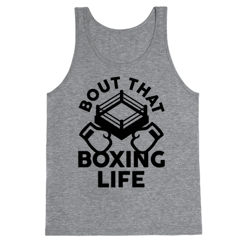 Bout That Boxing Life Tank Top
