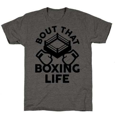 Bout That Boxing Life
