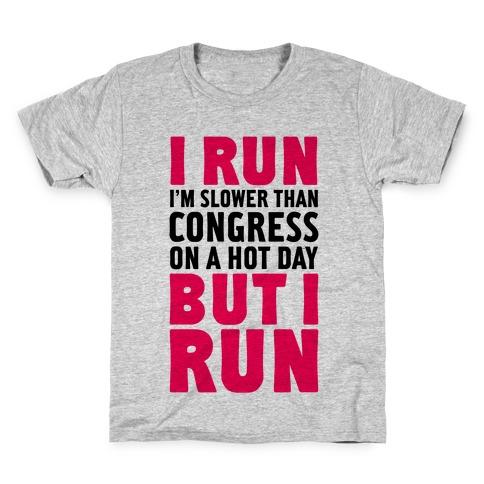 I Run Slower Than Congress On A Hot Day Kids T-Shirt