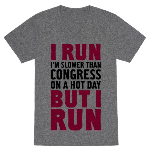 I Run Slower Than Congress On A Hot Day V-Neck Tee Shirt
