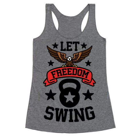 Let Freedom Swing Racerback Tank Top