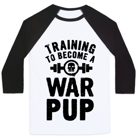 Training to Become a War Pup Baseball Tee