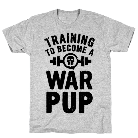 Training to Become a War Pup Mens T-Shirt