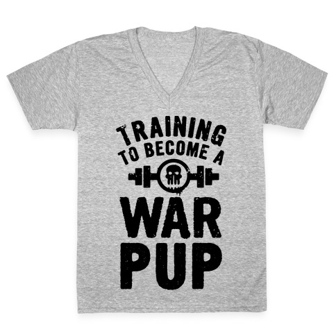 Training to Become a War Pup V-Neck Tee Shirt