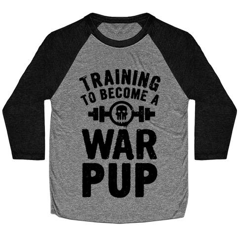 Training to Become a War Pup Baseball Tee