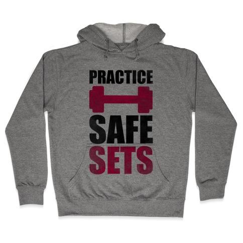 Practice Safe Sets Hooded Sweatshirt