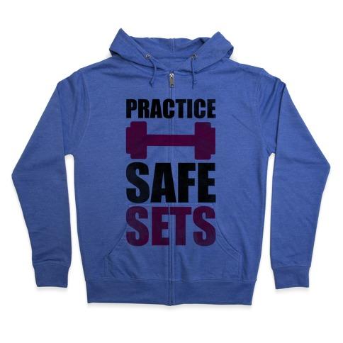 Practice Safe Sets Zip Hoodie