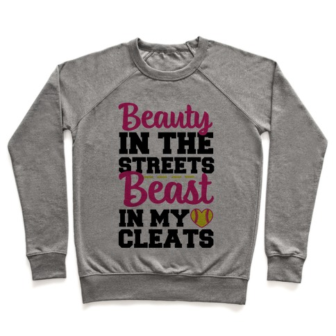 Beauty in the Streets Beast In My Cleats Pullover