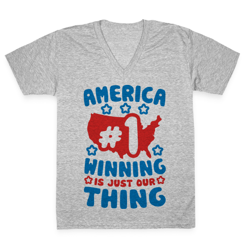 America: Winning Is Just Our Thing (Patriotic T-Shirt) V-Neck Tee Shirt