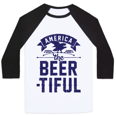 America The Beer-tiful Baseball Tee