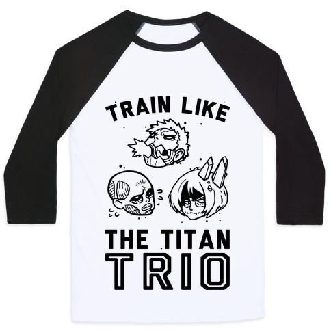 Train Like The Titan Trio Baseball Tee