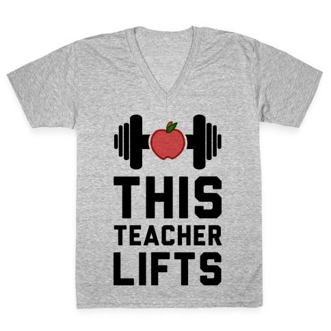 This Teacher Lifts V-Neck Tee Shirt