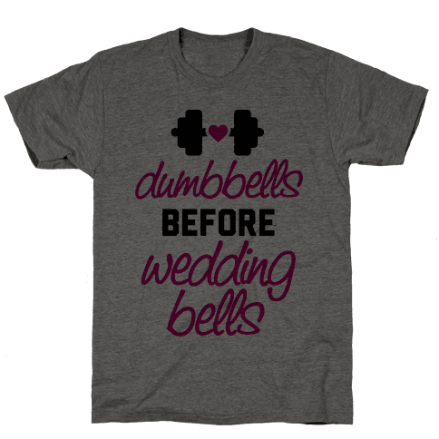 Dumbbells Before Wedding Bells