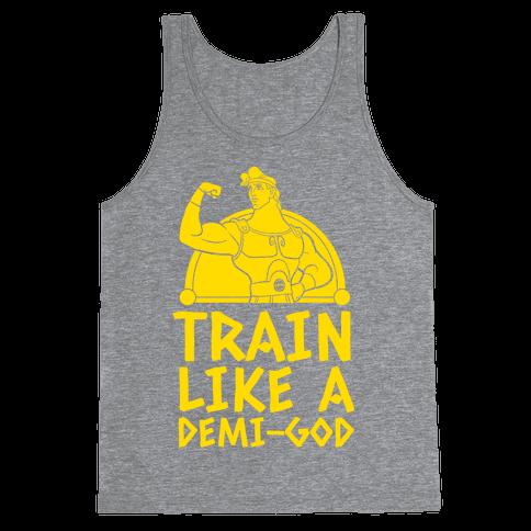 Train Like a Demi-God Tank Top