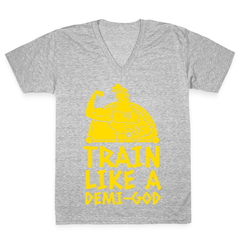 Train Like a Demi-God V-Neck Tee Shirt