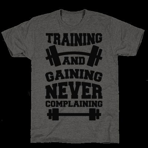 Training And Gaining Never Complaining