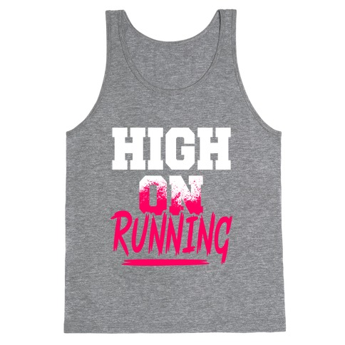 High On Running Tank Top