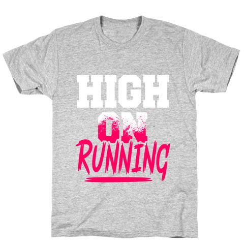 High On Running T-Shirt