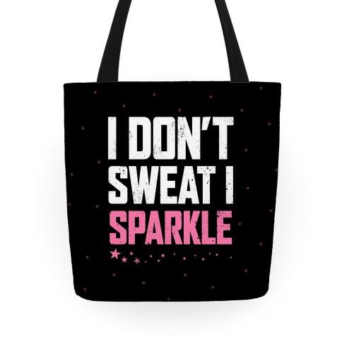 I Don't Sweat, I Sparkle Tote