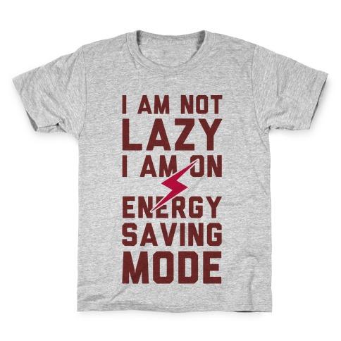 I Am Not Lazy I Am On Energy Saving Mode Kids T-Shirt