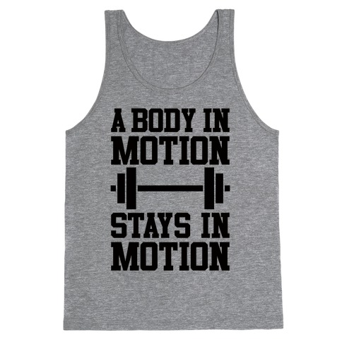 A Body In Motion Tank Top