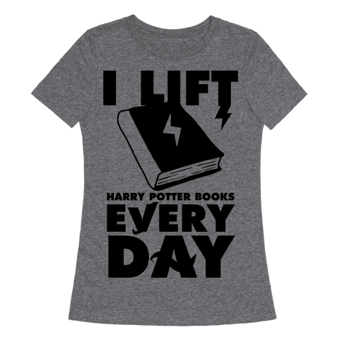 I Lift (Harry Potter Books) Every Day