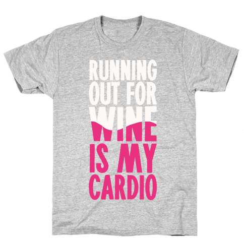 Running Out For Wine Is My Cardio Mens T-Shirt