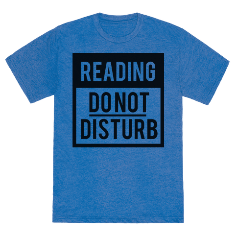 human   do not disturb reading   clothing tee
