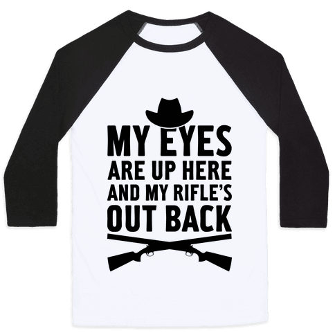 My Eyes Are Up Here Baseball Tee