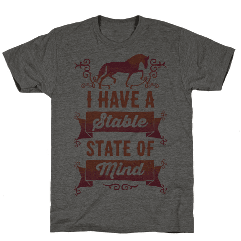 I Have A Stable State Of Mind