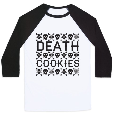 Death Cookies Baseball Tee