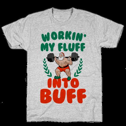 Workin'g My Fluff into Buff (Santa)