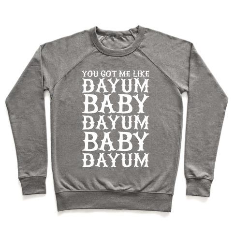 Dayum Baby Pullover