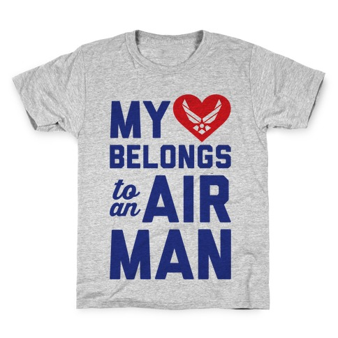 My Heart Belongs To An Airman Kids T-Shirt