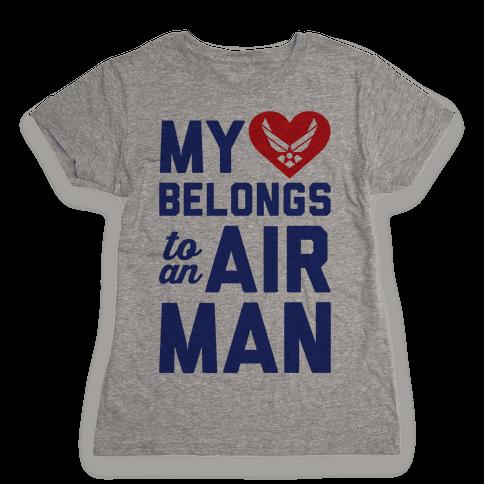 My Heart Belongs To An Airman Womens T-Shirt