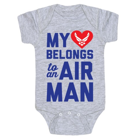 My Heart Belongs To An Airman Baby Onesy