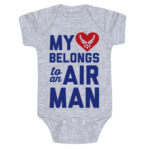 My Heart Belongs To An Airman Baby Onesy
