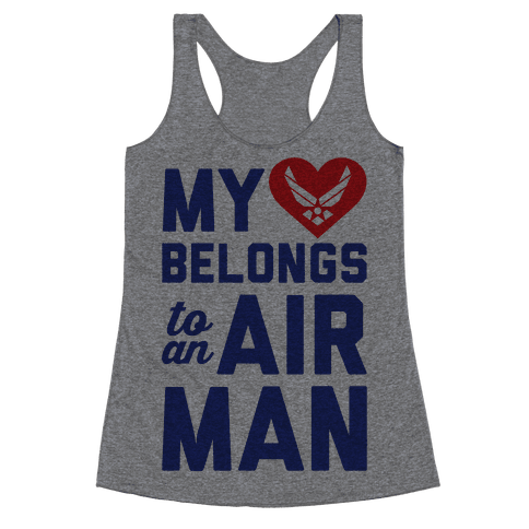My Heart Belongs To An Airman Racerback Tank Top