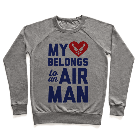 My Heart Belongs To An Airman Pullover