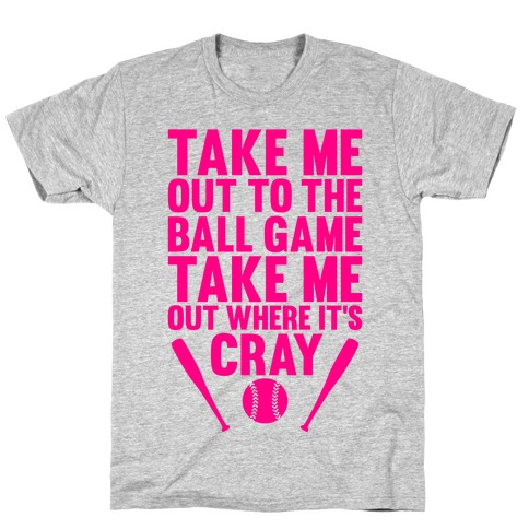 Take Me Out To The Ball Game Mens T-Shirt