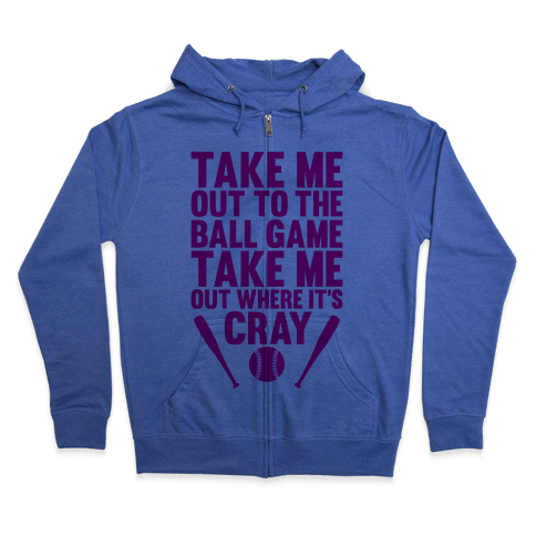 Take Me Out To The Ball Game Zip Hoodie