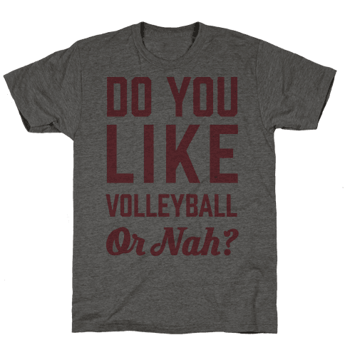 Do You Like Volleyball Or Nah?