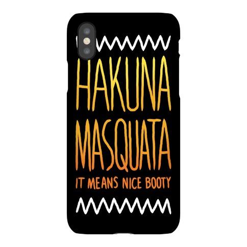 Hakuna Masquata Case Phone Case
