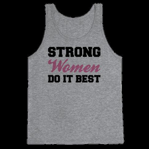 Strong Women Do It Best Tank Top