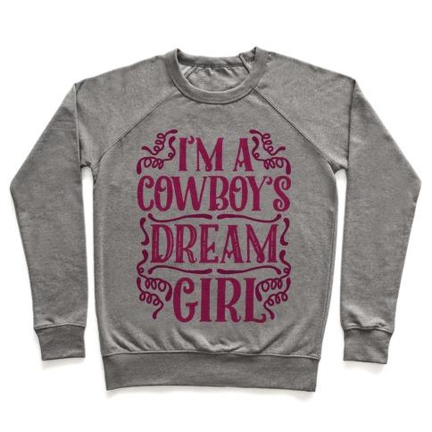 I'm a Cowboy's Dream Girl Pullover