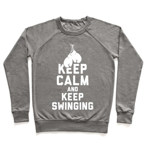 Keep Calm and Keep Swinging (White Ink) Pullover