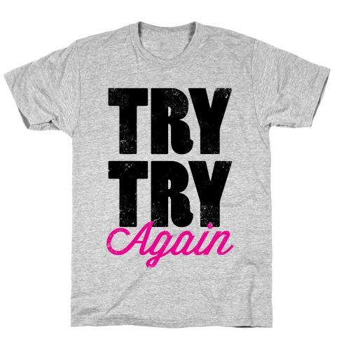 Try Try Again (Tank) Mens/Unisex T-Shirt