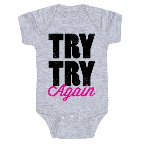 Try Try Again (Tank) Baby Onesy