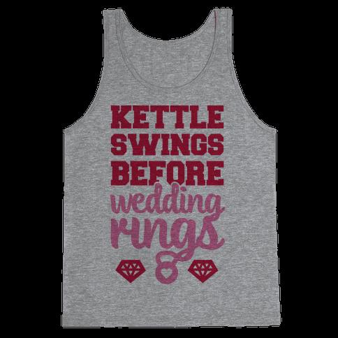 Kettle Swings Before Wedding Rings Tank Top